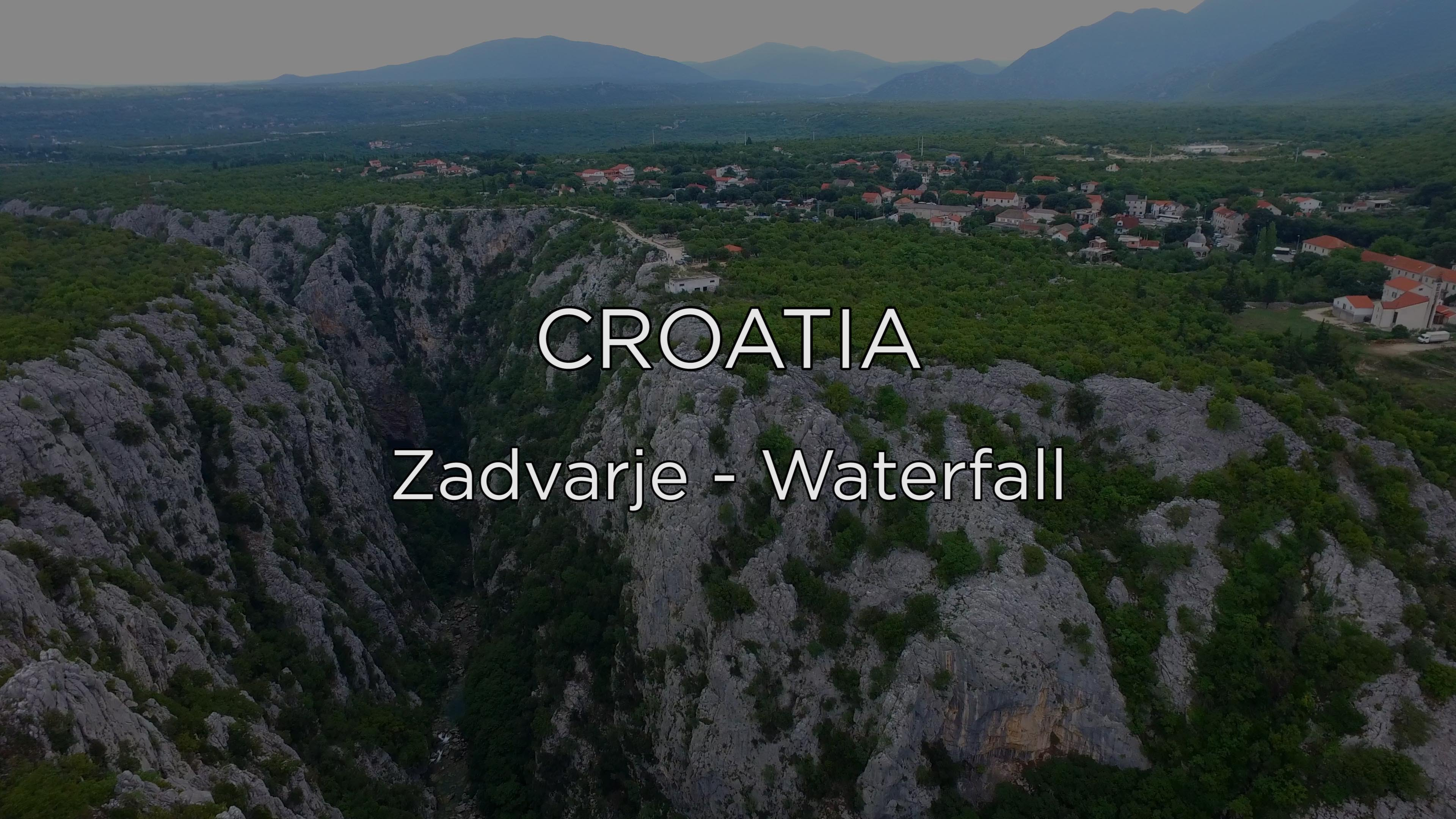 Croatia – Zadvarje Waterfall