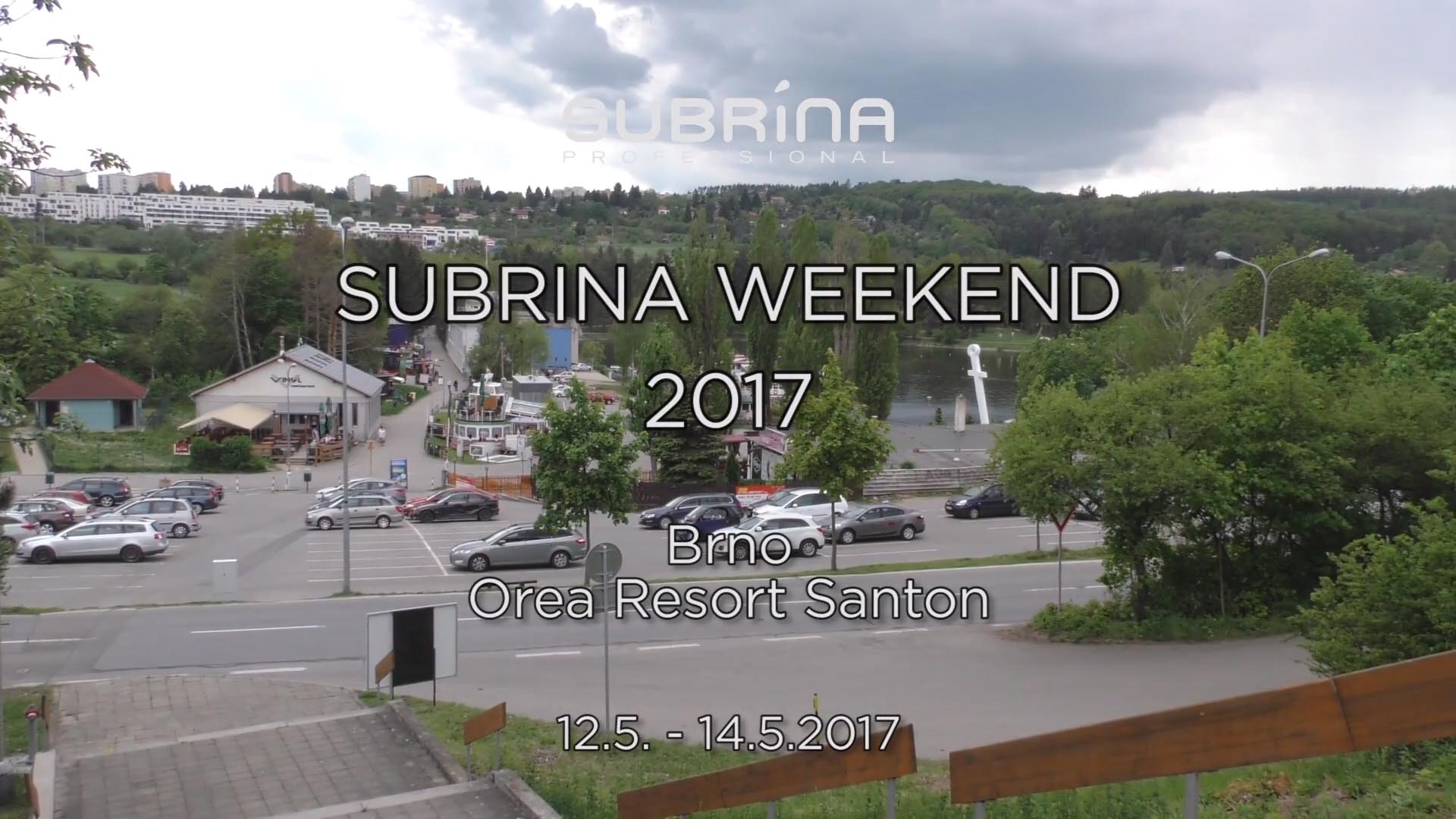 Subrina Weekend 2017
